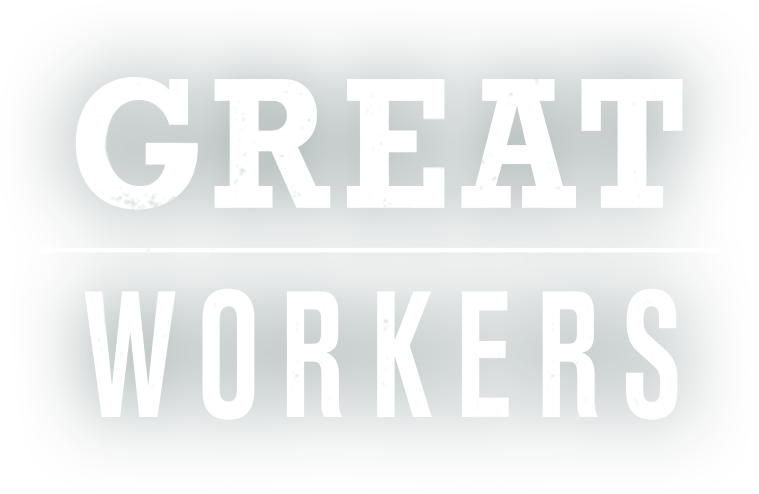 GREAT WORKERS 働く男たち